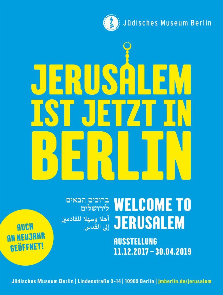 Jerusalem ist jetzt in Berlin - Welcome to Jerusalem - Plakat